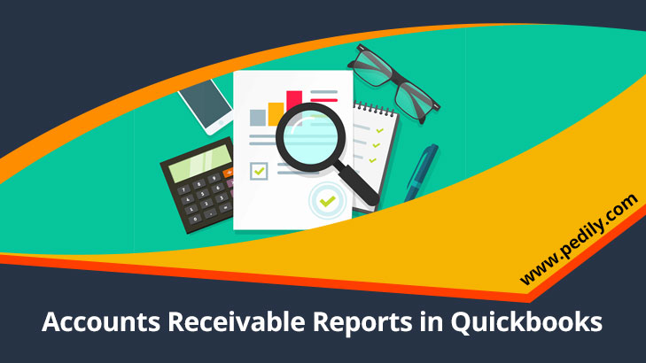 Accounts Receivable Reports in Quickbooks