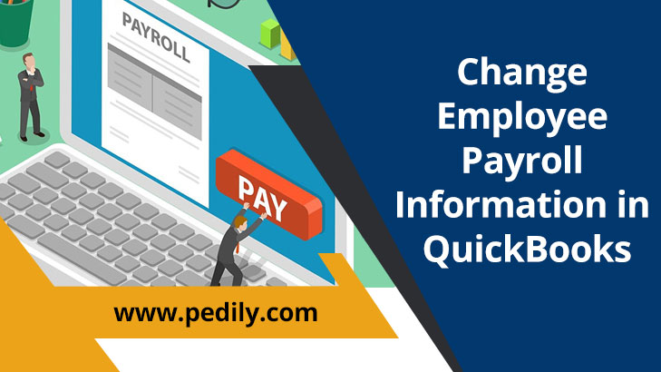 Change Employee Payroll Information in QuickBooks