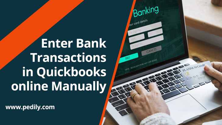 Enter Bank Transactions in Quickbooks online Manually