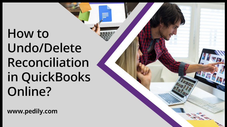 How to Undo/Delete Reconciliation in QuickBooks Online?