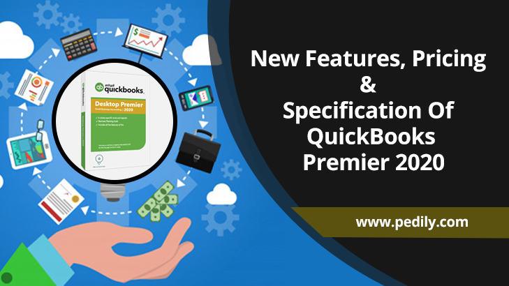 New Features, Pricing & Specification Of QuickBooks Premier 2020