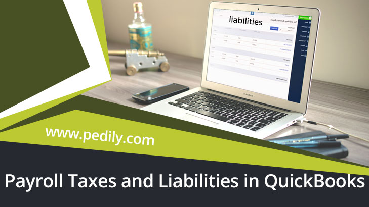 Payroll Taxes and Liabilities in QuickBooks