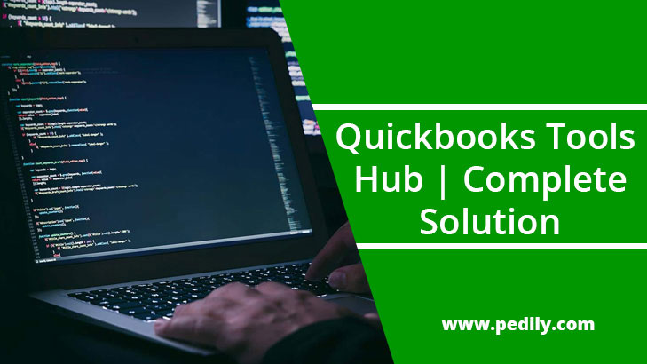QuickBooks Tool Hub (Download the Free Version to Fix the Common Issues in QuickBooks)