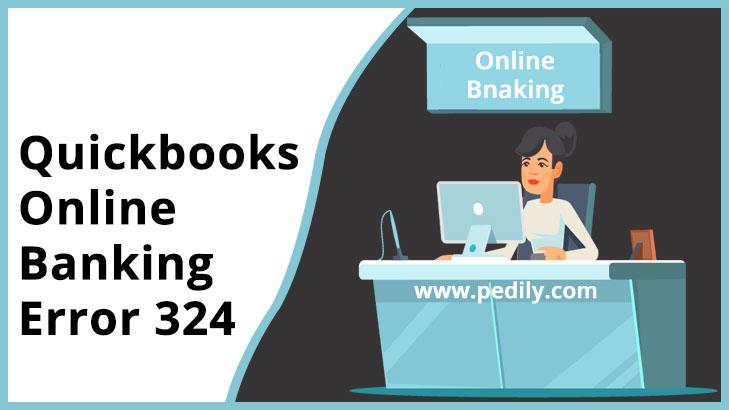 Quickbooks Online Banking Error 324