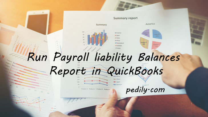 Run Payroll liability Balances Report in QuickBooks