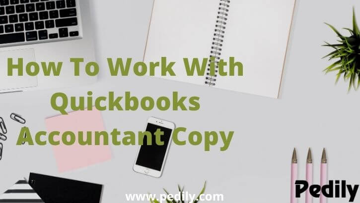 How To Work With Quickbooks Accountant Copy